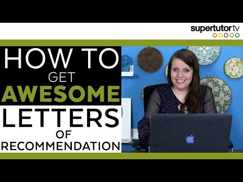 How To Get AWESOME Letters of Recommendation!
