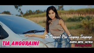 Tia Anggraini - Ditinggal Pas Sayang Sayange [OFFICIAL]