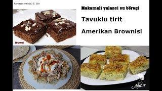 Ramazan Menüsü 5. Gün I Yalancı Su Böreği I Tavuklu tirit I Amerikan Brownisi