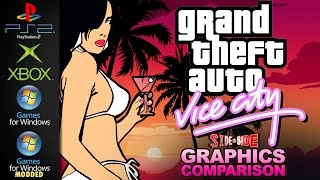 Grand Theft Auto Vice City | Graphics Comparison | ( PS2 , XBOX , PC , PC MODDED )