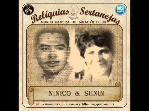 NINICO & SENIN - A) BELEZAS DO ARAGUAIA (Zacarias Mourão/Nhô Stélio/Nolinho)