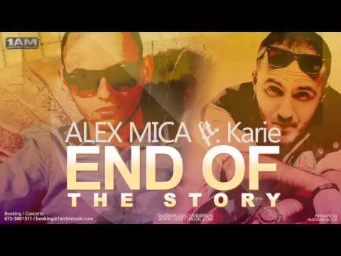 Alex Mica feat. Karie - End of the Story