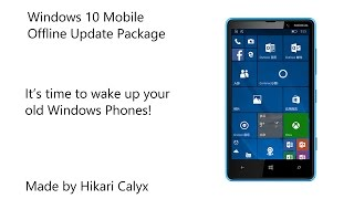 win10 mobile offline update package for almost all of lumias or else