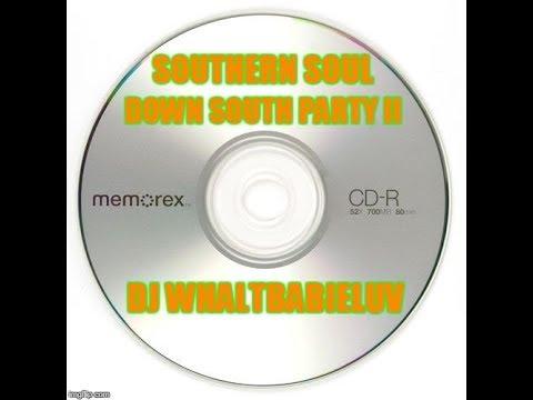 """Southern Soul / Soul Blues / R&B Labor Day Mix 2016 - """"Down South Party 2"""" (Dj Whaltbabieluv)"""
