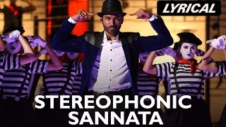 Stereophonic Sannata | Full Song with Lyrics | SHAMITABH