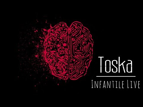 Toska - Infantile 'Ode To The Author Live'