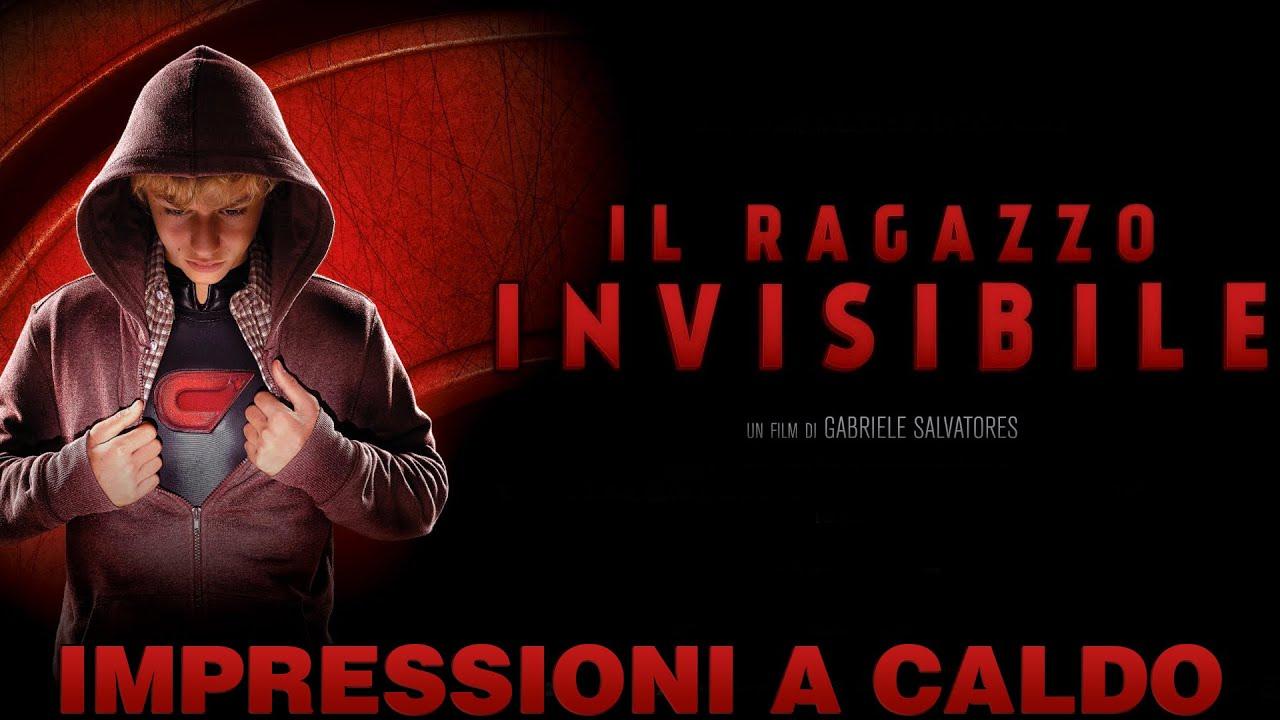 IL RAGAZZO INVISIBILE #IMPRESSIONIACALDO