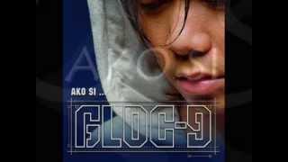 Repeat youtube video GLOC 9 AKO SI... Album FULL (2005)