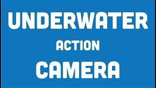 Underwater Action Camera