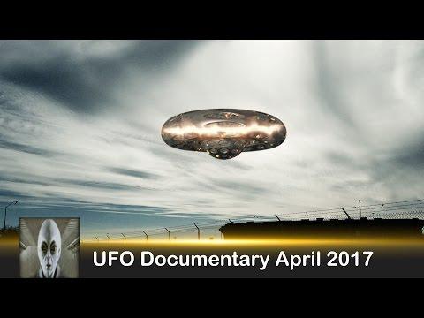 UFO Documentary April 3rd 2017