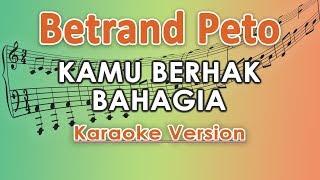 Download lagu Sarwendah dan Betrand - Kamu Berhak Bahagia (Karaoke Lirik Tanpa Vokal) by regis