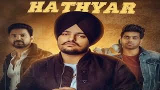 Hathyar  (Original Full Song )Sidhu Moose Wala|Sikandar 2 |Guri|Latest   Punjabi  Song  2019