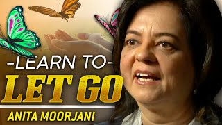LEARN HOW TO LET GO - Anita Moorjani | London Real