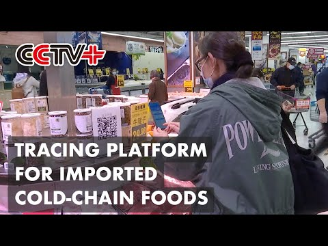Beijing Launches Tracing Platform for Imported Cold-Chain Foods