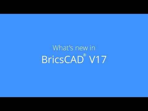What's new in BricsCAD V17