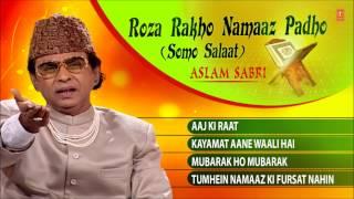 """Roza Rakho Namaaz Padho"" Aslam Sabri || (Full Song Jukebox) || T-Series Islamic Music"
