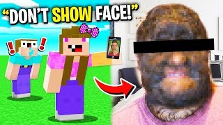 GIRL FRIEND SHOWS NOOB's FACE REVEAL on FACE CAM! (Minecraft)