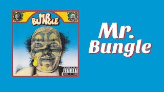 Understanding Mr. Bungle (The Self-titled Album)