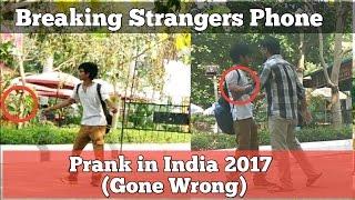 Phone Breaking Prank in India (GONE WRONG)-Pranktastic
