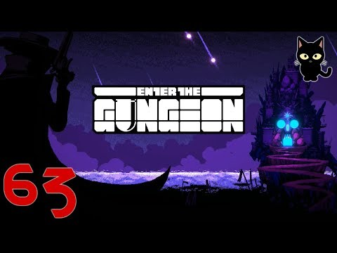 Enter The Gungeon - TBC Plays - Episode 63 - The Man Behind The Curtain