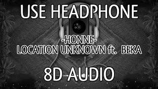 HONNE - LOCATION UNKNOWN ft. BEKA [8D AUDIO]