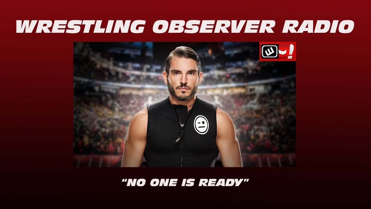 Is everyone ever 'ready' in WWE?: Wrestling Observer Radio