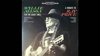 Willie Nelson - I'll Be There (If You Ever Want Me)