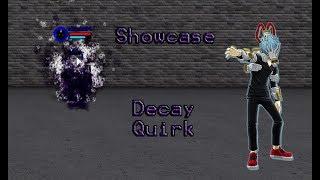 Boku no Roblox   Decay Quirk Showcase