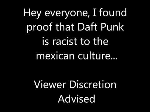 Proof That Daft Punk is Racist!!! Must Watch!!!