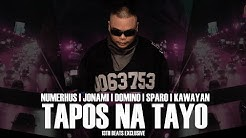 Tapos Na Tayo (Lyric Video ) - Numerhus | Jonami | Sparo | Kawayan | Domino (13thbeats Exclusive)