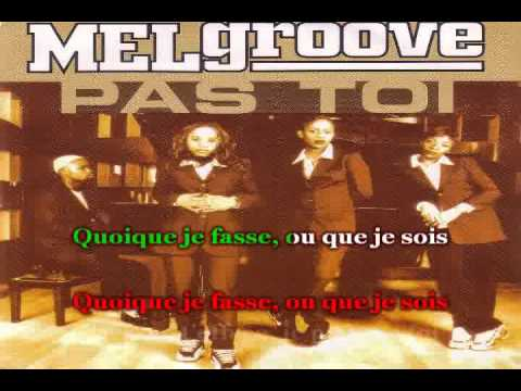 Melgroove - Pas Toi