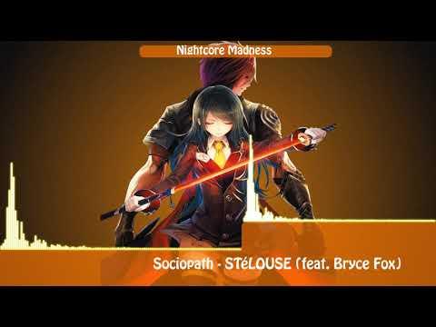 Nightcore Sociopath - STéLOUSE (feat. Bryce Fox)