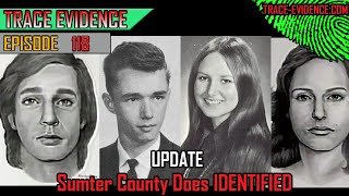 Update - Sumter County Does Identified - Episode 118