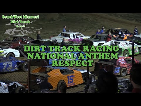 DIRT TRACK RACING  NATIONAL ANTHEM RESPECT