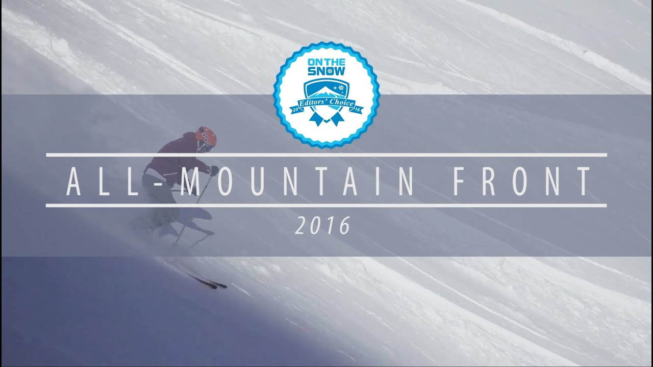 OnTheSnow Editors' Choice Skis: 2015/2016 Men's All-Mountain Front