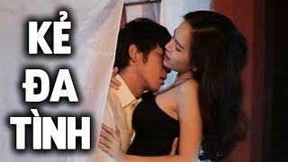 Vạch Mặt Kẻ Đa Tình - Tập 1 | Phim Tình Cảm - Phim Bộ Việt Nam Mới Hay Nhất