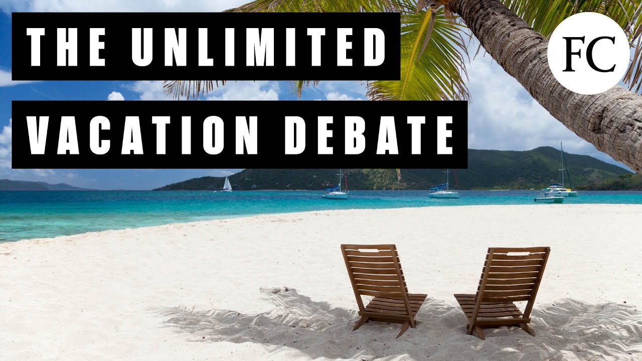 Which Works Better: Unlimited Vacation Or Mandatory Time ...