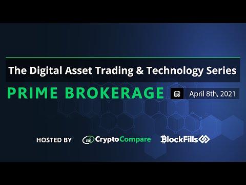 Prime Brokerage, The Digital Asset Trading & Technology Series