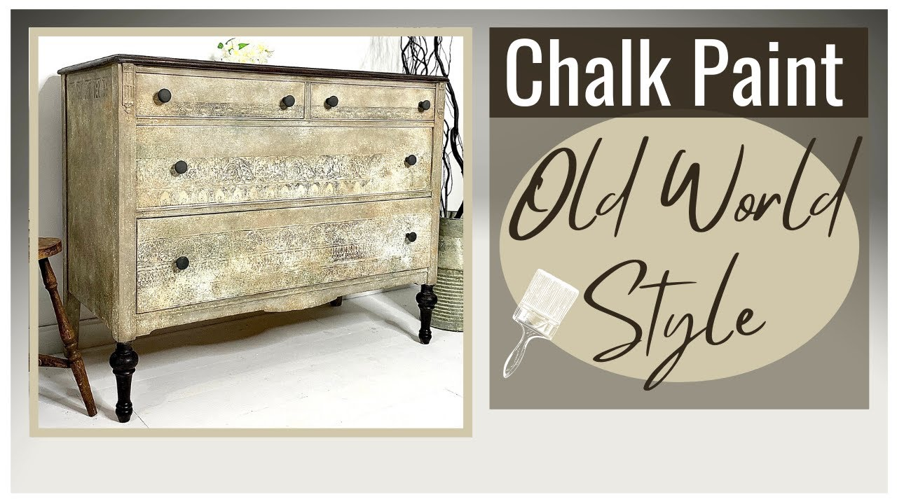 Chalk Paint Furniture with Old World Effect