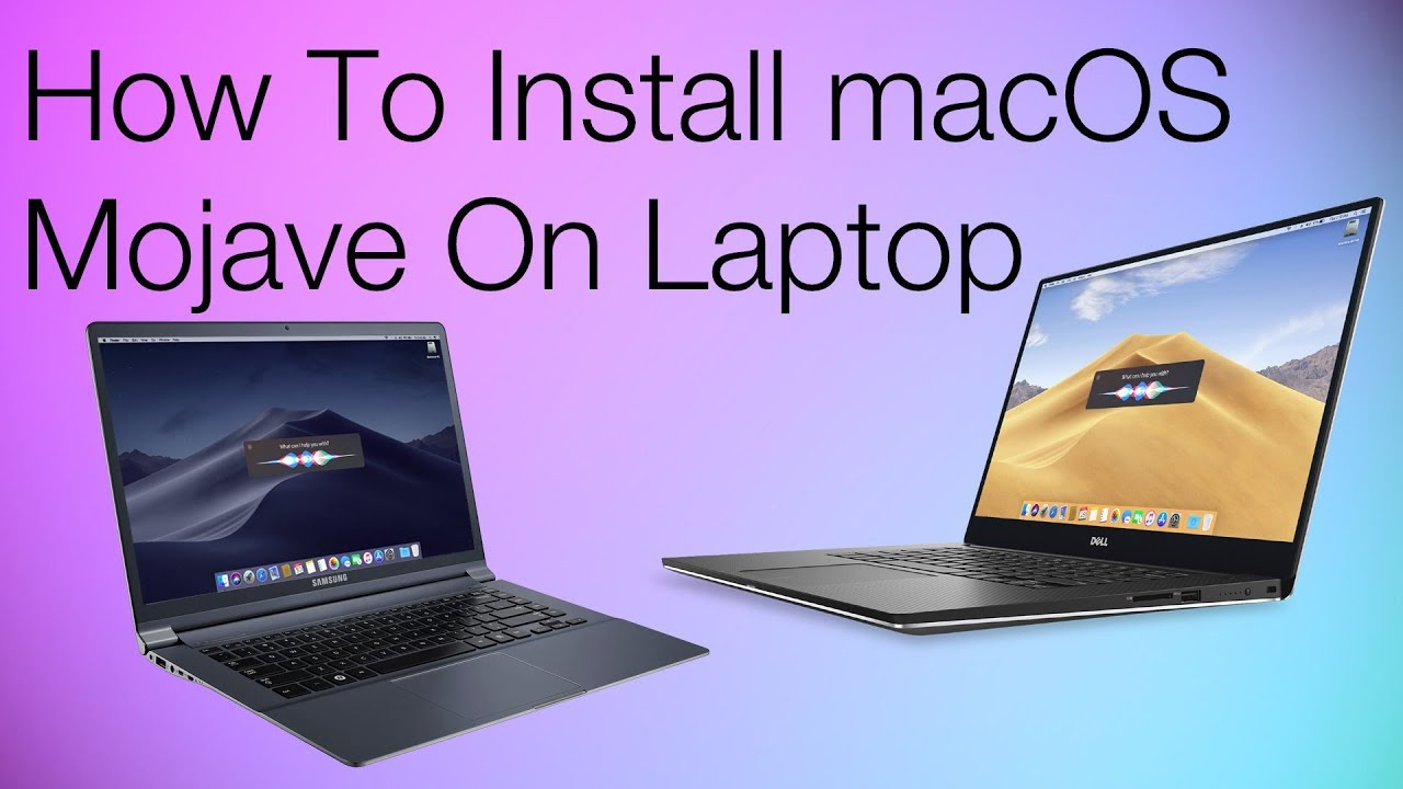 How to Install macOS Mojave on Laptop | Hackintosh | Step By Step | From  Start to Finish
