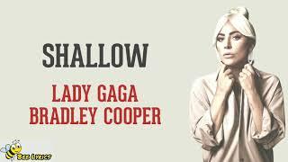 Shallow - Lady Gaga, Bradley Cooper [OST. A Star Is Born] (Lyrics video dan terjemahan)