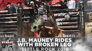 J.B. Mauney Rides Stone Cold Crazy with Broken Leg | 2019 Little Rock