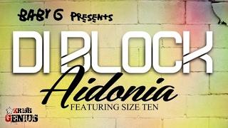 Aidonia Ft. Size Ten - Di Block - February 2017