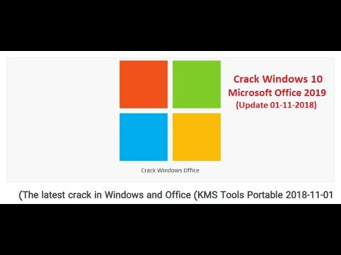 Crack Windows10 and office 2019