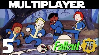 Fallout 76 Unedited Multiplayer ep 5 - Clown On The Corner, Out In the Street.