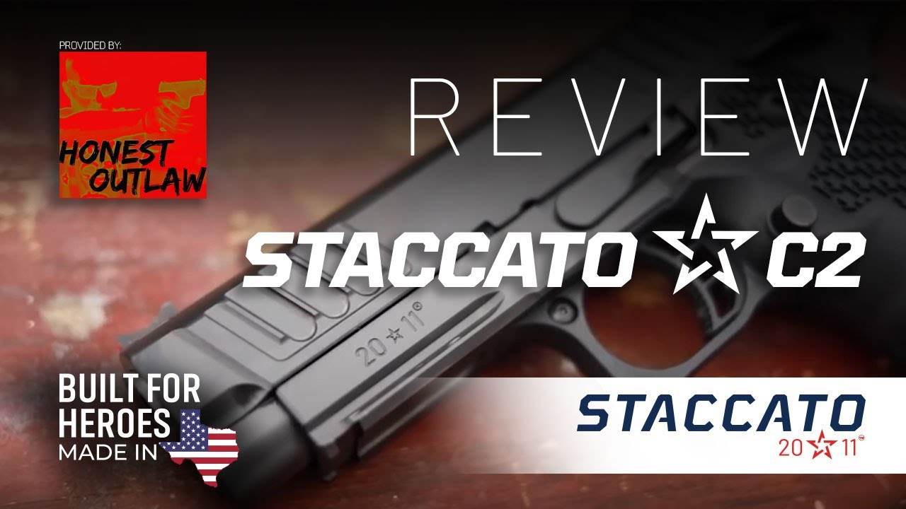@Honest Outlaw Ranks the Staccato C2  at the top of his 7 Best Guns Of 2020 list