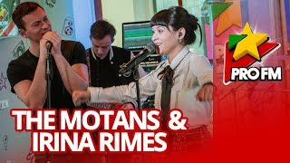 The Motans feat. Irina Rimes - POEM ProFM LIVE Session