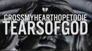 Cross My Heart Hope To Die - Tears of God (Snippet)