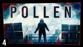 P.O.L.L.E.N #4 - The Entity (FINALE)