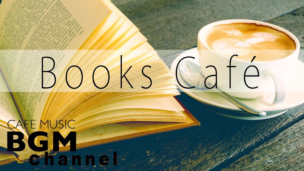 Books Cafe — Relaxing Jazz & Bossa Nova Instrumental Music to Concentrate on Reading